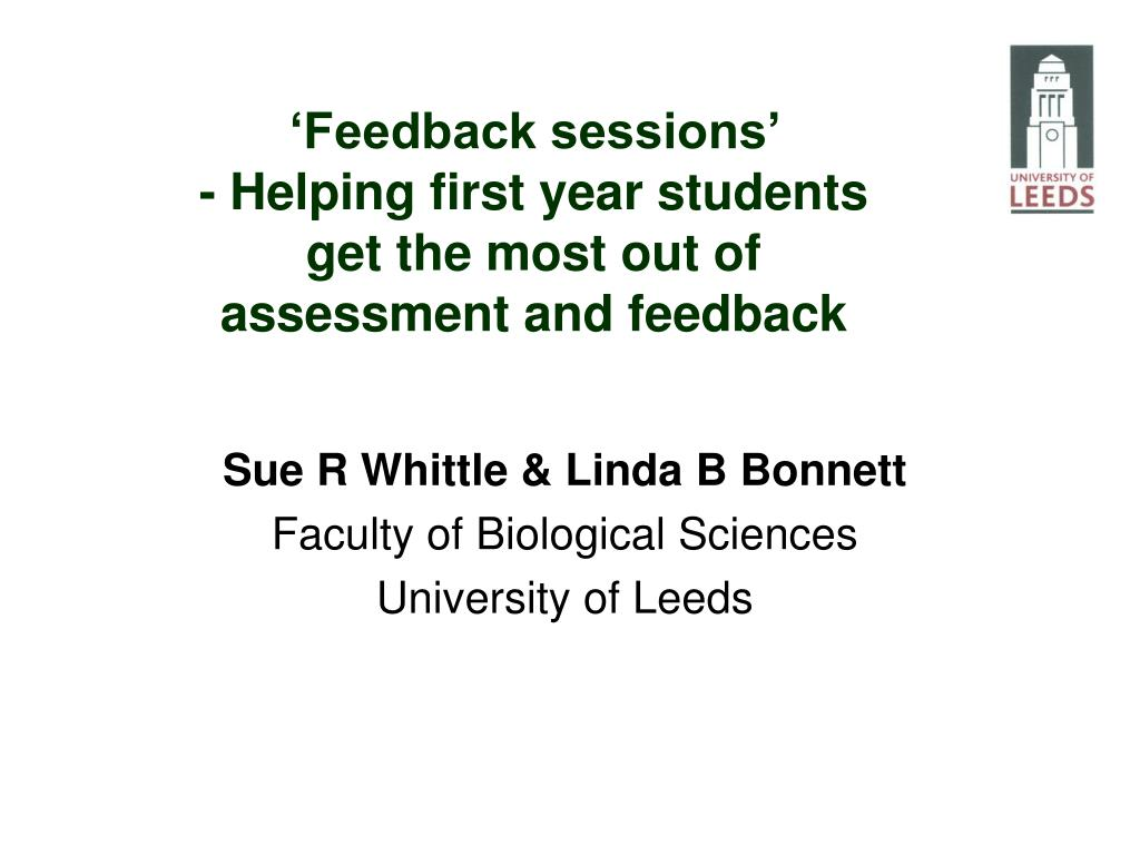 feedback sessions helping first year students get the most out of assessment and feedback l.