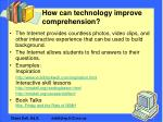 how can technology improve comprehension25