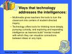 ways that technology addresses the intelligences12