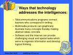 ways that technology addresses the intelligences9