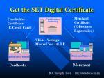 get the set digital certificate