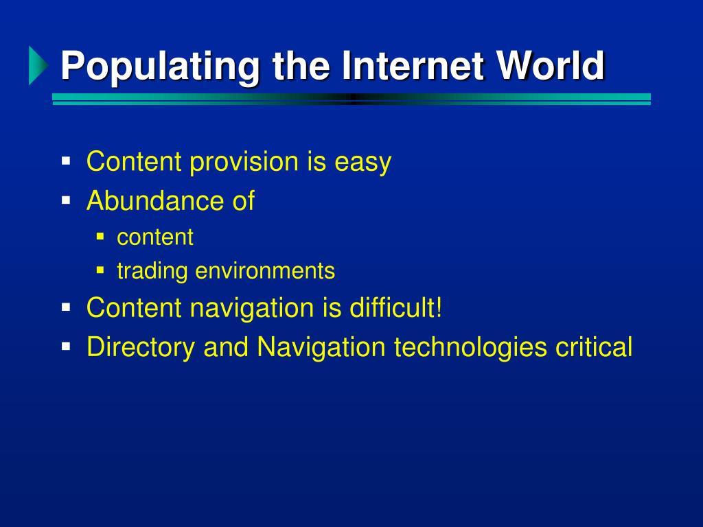 Populating the Internet World