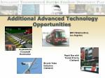 additional advanced technology opportunities