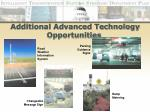 additional advanced technology opportunities15