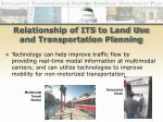 relationship of its to land use and transportation planning24
