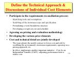 define the technical approach discussions of individual cost elements