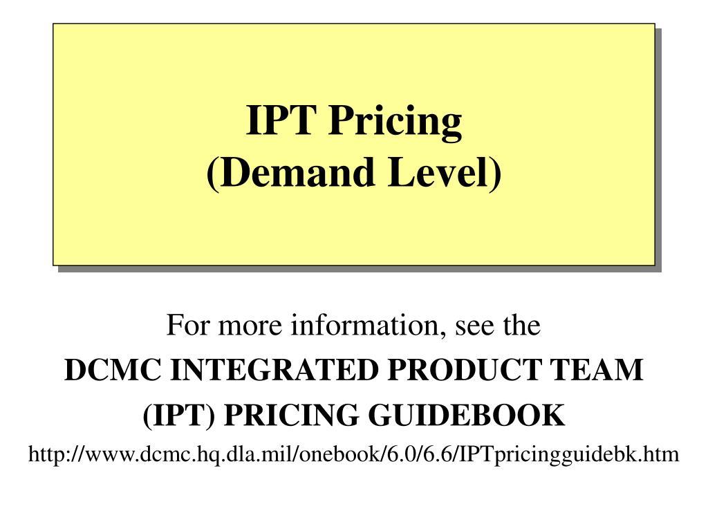 ipt pricing demand level l.