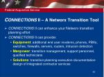 c onnections ii a networx transition tool