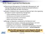 sos have layered architectures