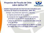 proyectos de fiscal a de chile sobre delitos vif