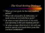 the goal setting dialogue