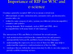 importance of rif for w3c and e science