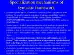 specialization mechanisms of syntactic framework