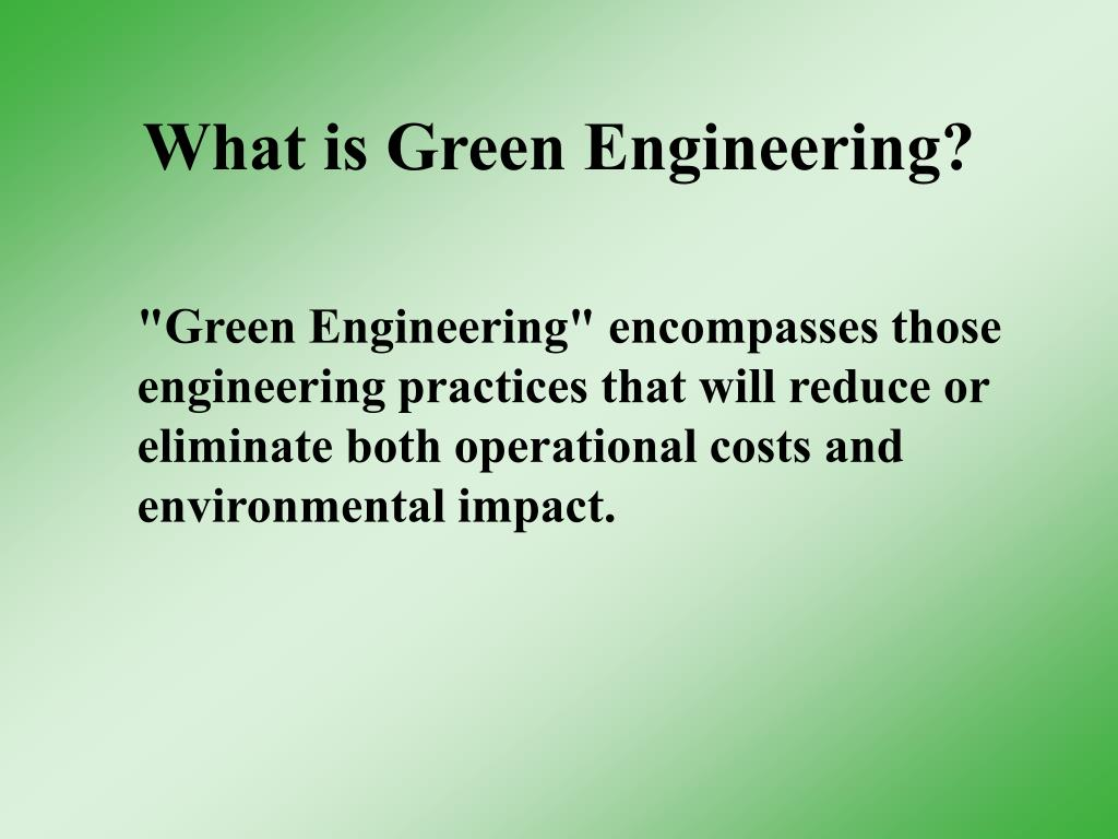 What is Green Engineering?