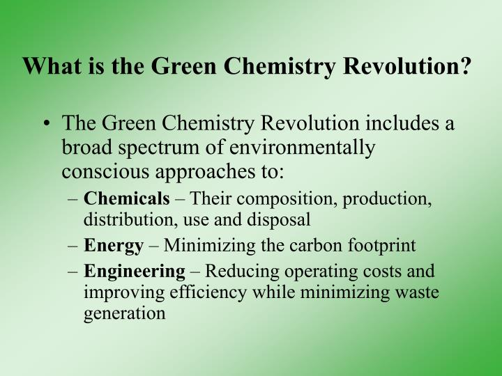 What is the green chemistry revolution
