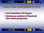 future state participation in apas