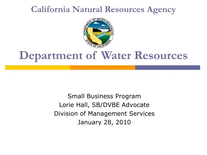 California natural resources agency department of water resources