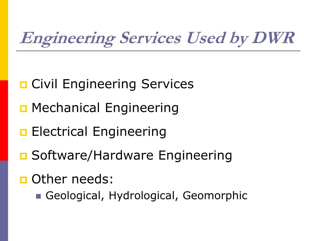 Engineering Services Used by DWR