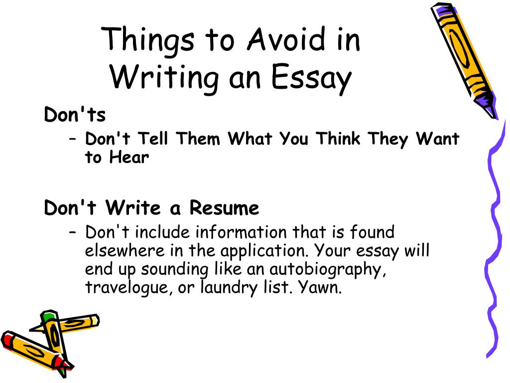 Things to Avoid in Writing an Essay