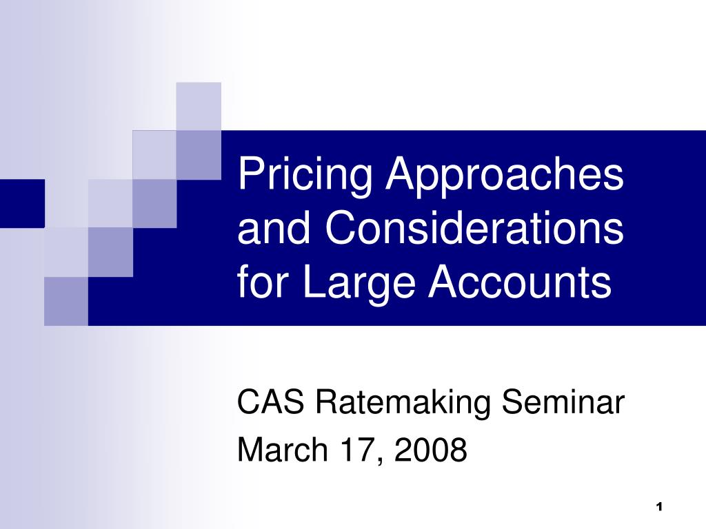 pricing approaches and considerations for large accounts l.