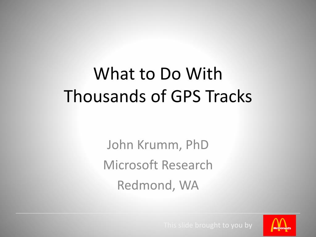 what to do with thousands of gps tracks l.