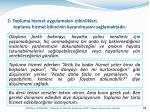 2 topluma hizmet uygulamalar etkinlikleri topluma hizmet bilincinin kazan lmas n sa lamaktad r