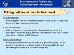 pric i ng policies at manufacturer level