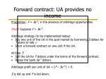 forward contract ua provides no income22