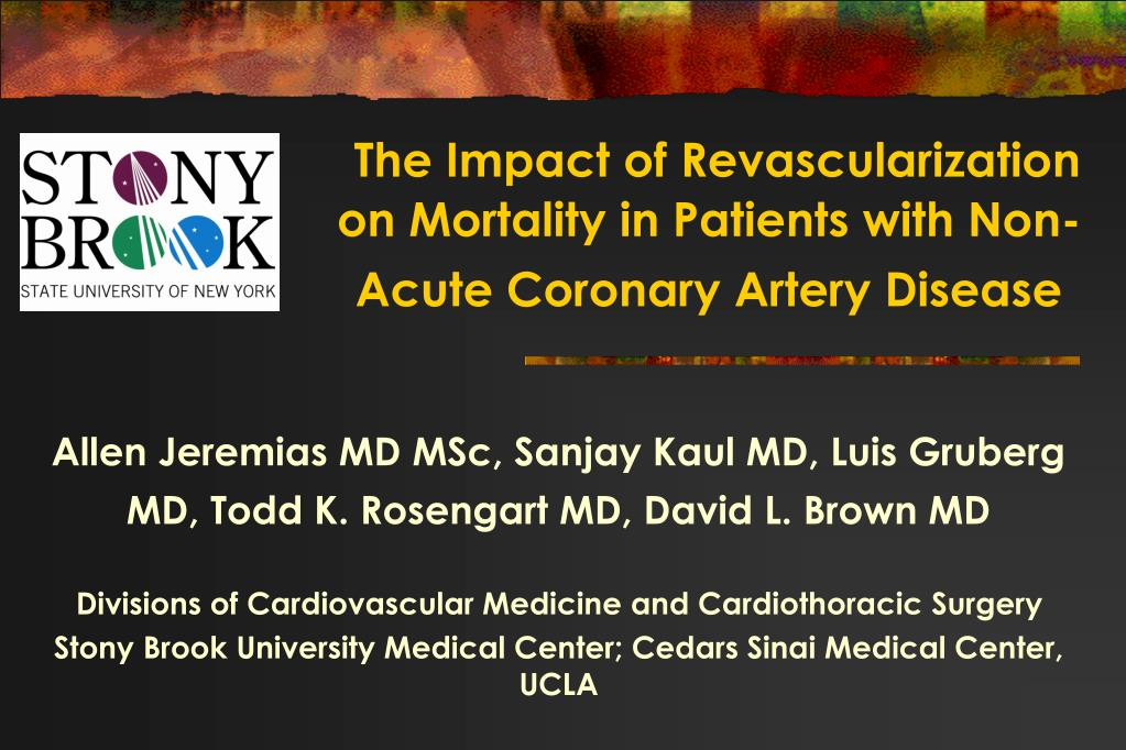 the impact of revascularization on mortality in patients with non acute coronary artery disease l.