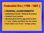 federalist era 1789 1801