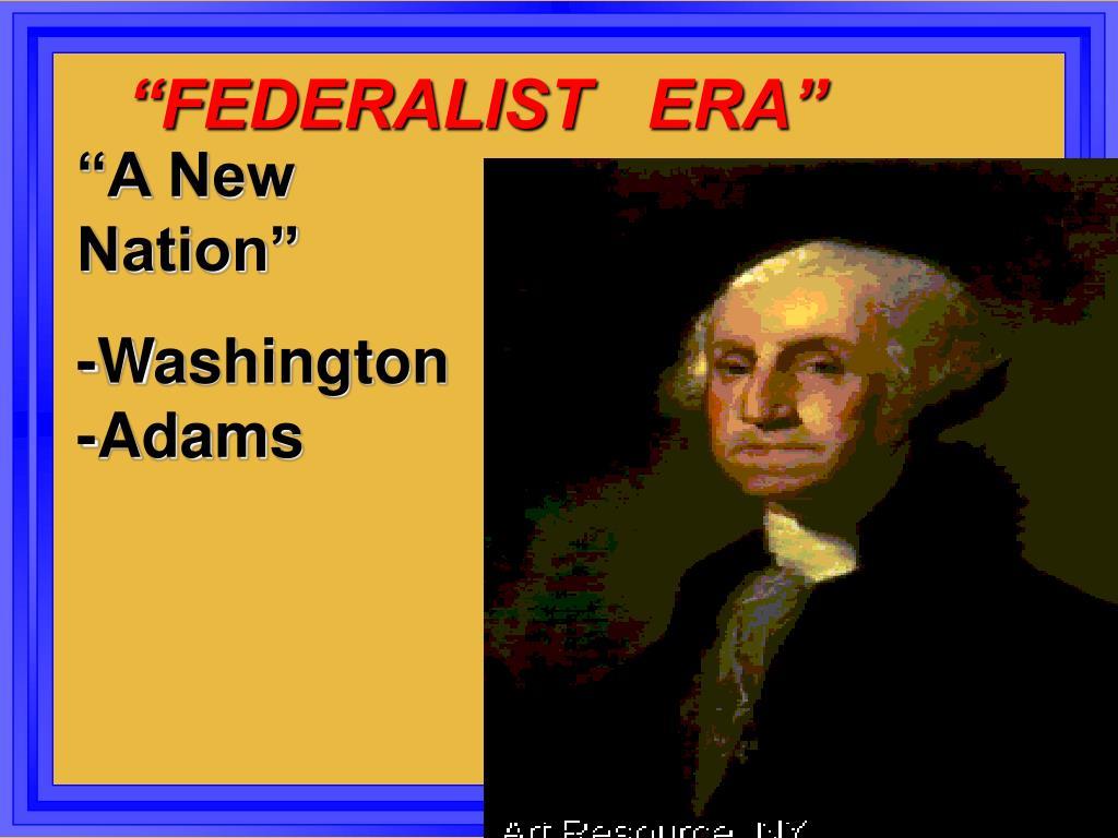 federalist era l.