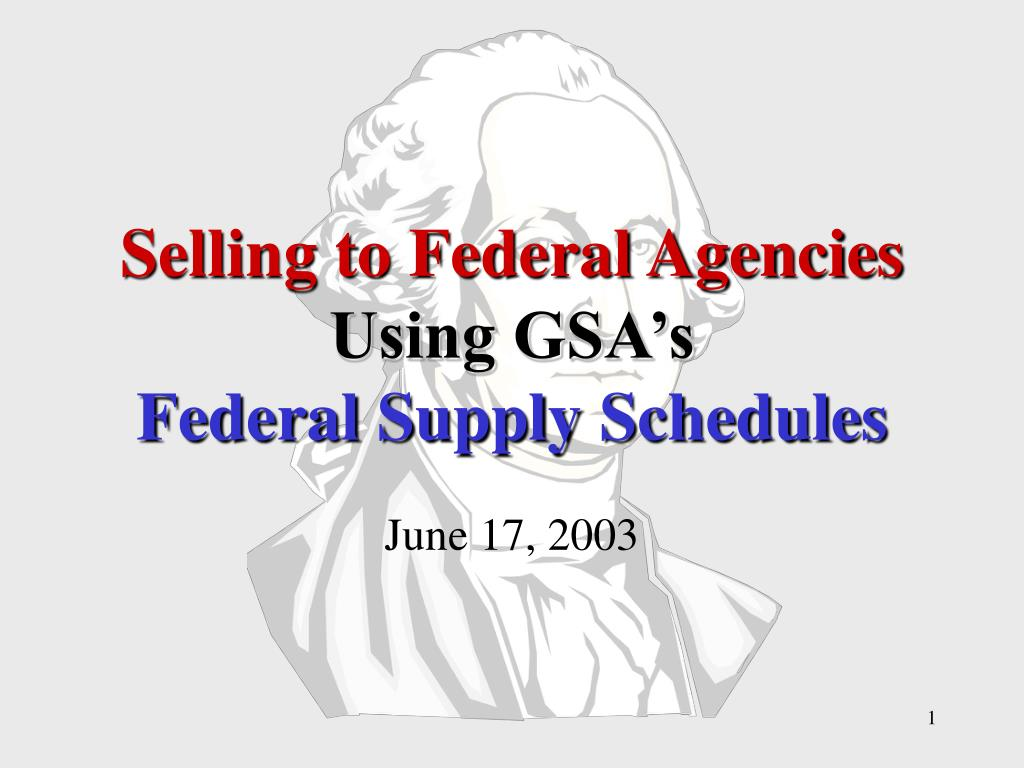 selling to federal agencies using gsa s federal supply schedules l.