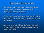 safeway experience