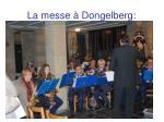 la messe dongelberg3