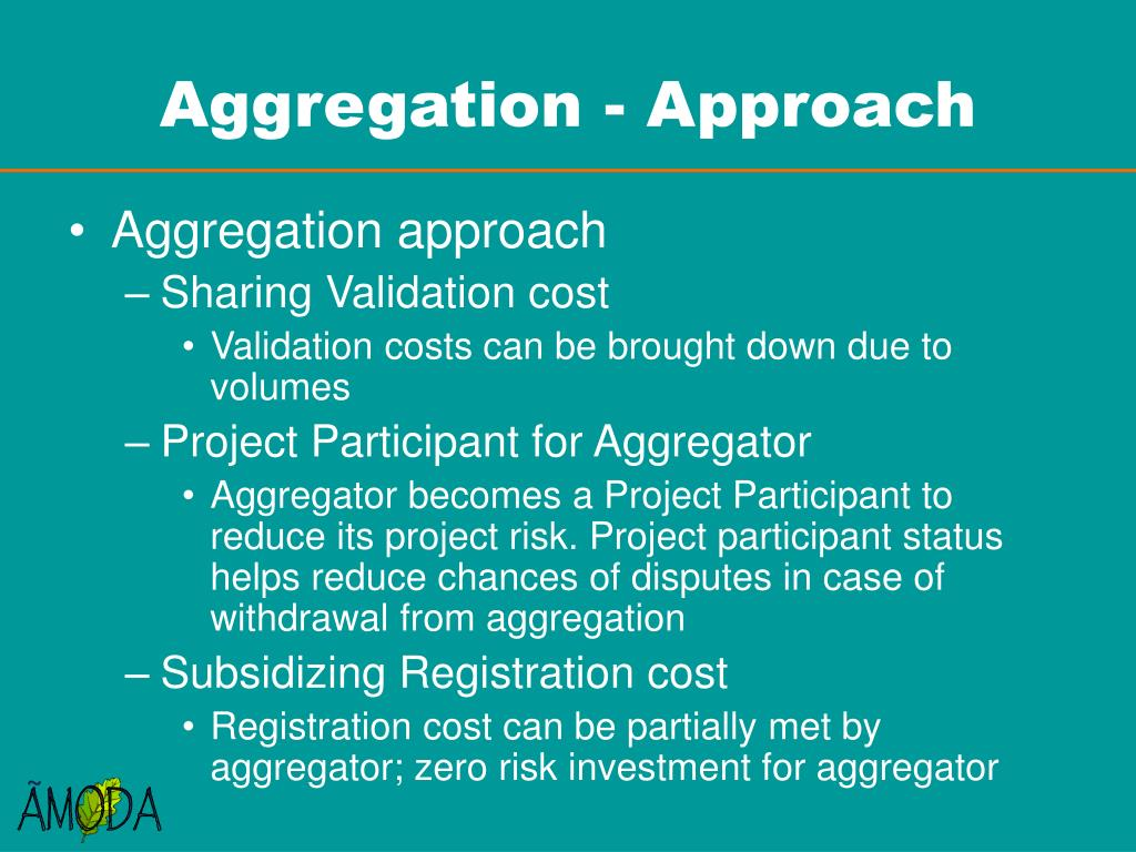 Aggregation - Approach