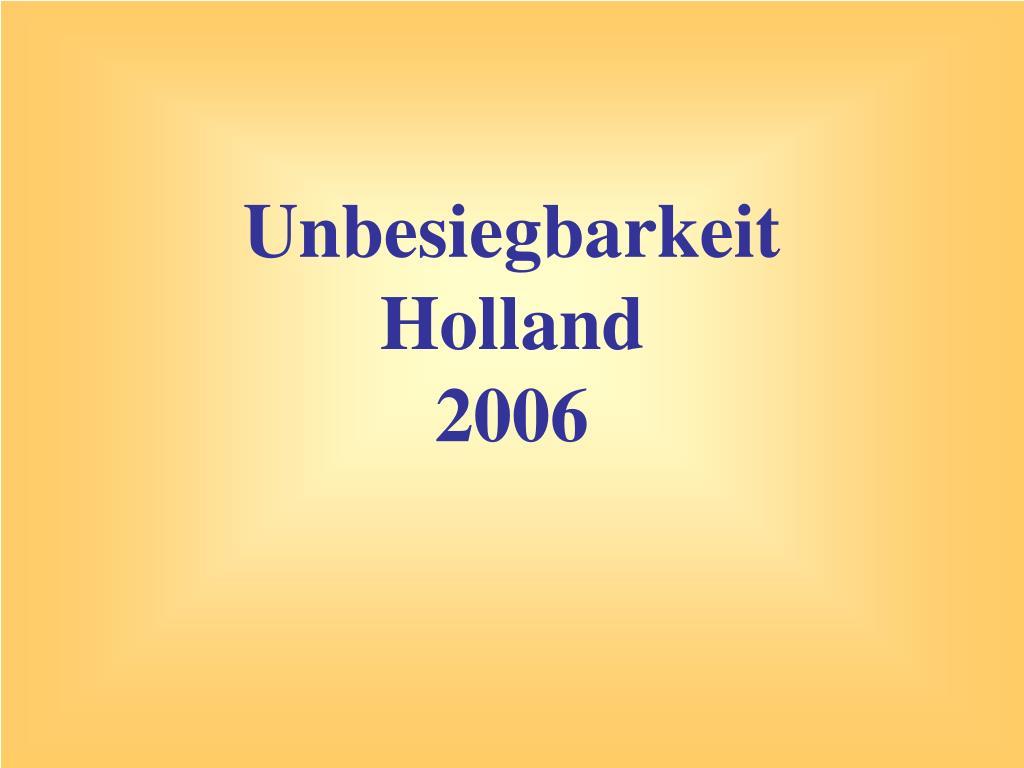 unbesiegbarkeit holland 2006 l.
