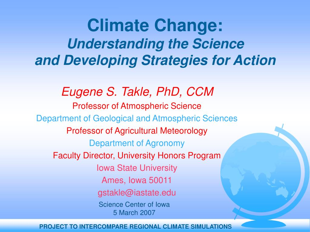 climate change understanding the science and developing strategies for action l.