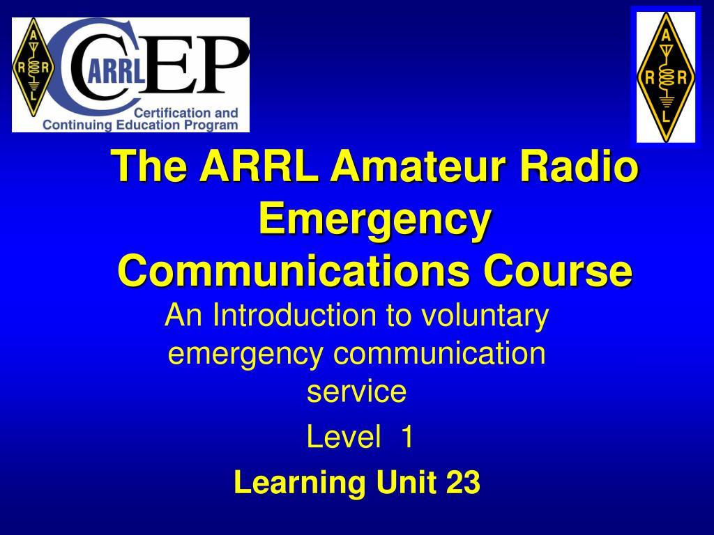 the arrl amateur radio emergency communications course l.