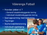 v lerenga fotball