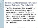 bibliotheca alexandrina s name and subject authority file bibalex