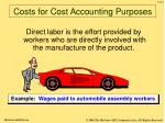 costs for cost accounting purposes13