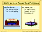 costs for cost accounting purposes8