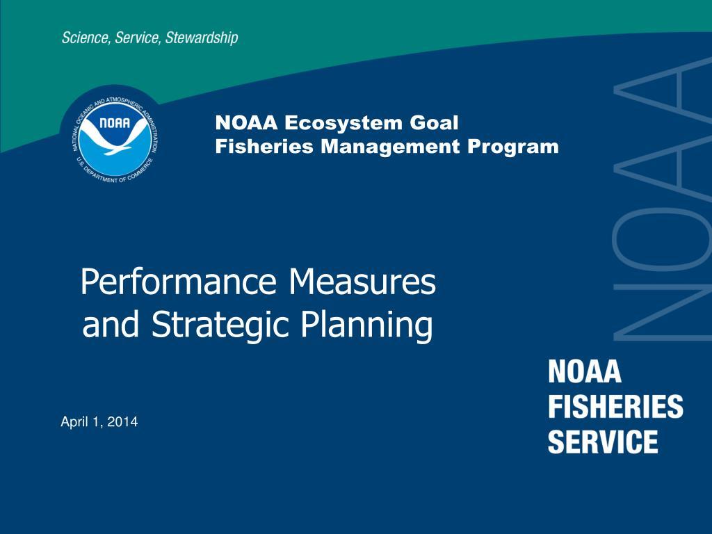 noaa ecosystem goal fisheries management program l.