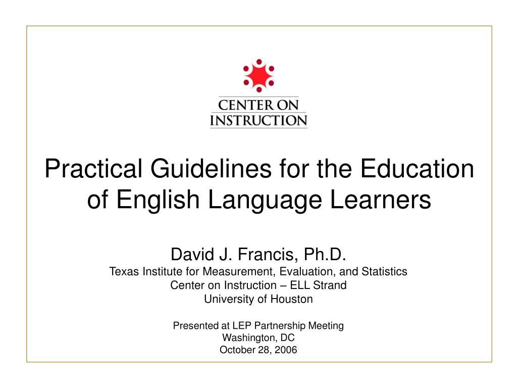 practical guidelines for the education of english language learners l.