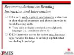 recommendations on reading instruction and intervention