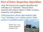 port of entry inspection algorithms11