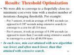 results threshold optimization101