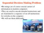 sequential decision making problem19