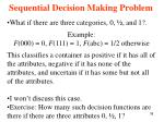 sequential decision making problem38