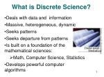 what is discrete science